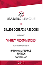 Leaders League – Gillioz Dorsaz & Associés – Highly Recommended in Banking & Finance Fintech