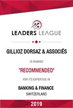Leaders League – Gillioz Dorsaz & Associés – Recommended in Banking & Finance